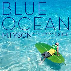 Blue Ocean (Single) - M.TySon
