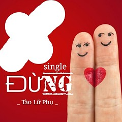 Đừng (Single)