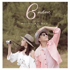 6 Năm (Single) - Hoàng Kỳ Nam