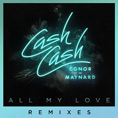 All My Love (Remixes)