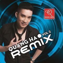 Quang Hà Vol 2 Remix - Quang Hà