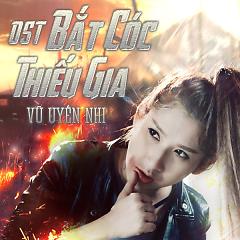 Bắt Cóc Thiếu Gia OST - Vũ Uyên Nhi