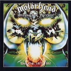 Stone Deaf Forever! 1975~1980 (Part 1) - Motorhead