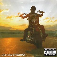 Good Times, Bad Times... Ten Years of Godsmack - Godsmack