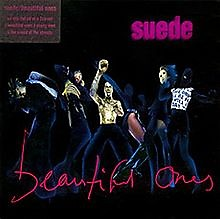 Beautiful Ones (Single) - Suede