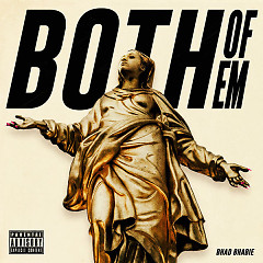 Both Of Em (Single) - Bhad Bhabie