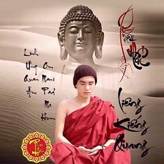 Tuyển Tập Nhạc Phật Giáo Hay Nhất - Album Phật Hiếu