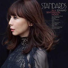 STANDARDS in a sentimental mood - Toki Asako Jazz wo Utau -