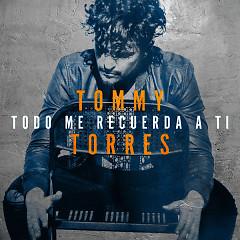 Todo Me Recuerda A Ti (Single)