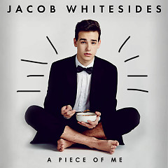 A Piece Of Me (EP) - Jacob Whitesides