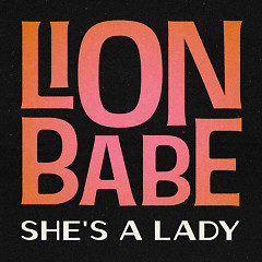She's A Lady (Single) - Lion Babe