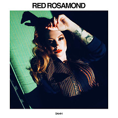 Damn (Single) - Red Rosamond