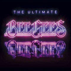 The Ultimate Bee Gees (CD1) - Bee Gees