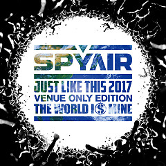 THE WORLD IS MINE (edited) - SPYAIR