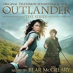 Outlander: The Series Original Television Soundtrack Vol. 1