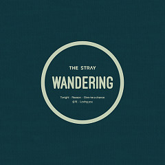 Wandering  - The Stray