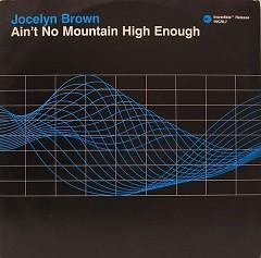 Ain't No Mountain High Enough (CDM) - Jocelyn Brown