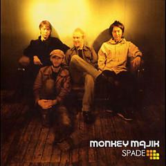 SPADE - Monkey Majik