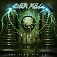 The Electric Age - Overkill