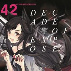 DECADE OF EXPOSE - Alstroemeria Records