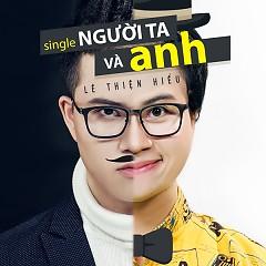 Người Ta Và Anh (Single)