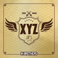 XYZ (Mini Album) - IK BROTHERS