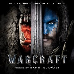 Warcraft OST - Ramin Djawadi