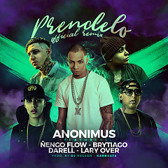 Prendelo (Remix) (Single) - Anonimus