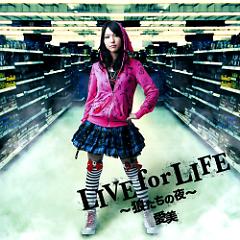LIVE for LIFE ~Ookamitachi no Yoru~