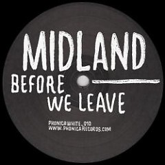 Before We Leave EP - Midland
