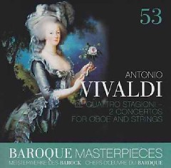 Baroque Masterpieces CD 53 - Vivaldi Le Quattro Stagioni (No. 1) - La Petite Bande, Sigiswald Kuijken