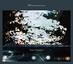 Secret Sensation  - TK from Ling Tosite Sigure