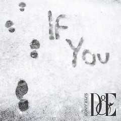 If You (Japanese) (Single) - D&E (Super Junior)