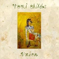 Union - Toni Childs