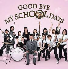 Good Bye My School Days (Single)