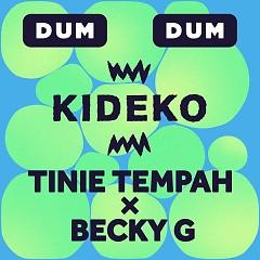 Dum Dum (Single) - Kideko, Tinie Tempah, Becky G