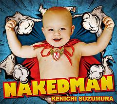 NAKED MAN - Kenichi Suzumura