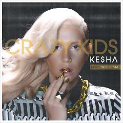 Crazy Kids Remix - Single - Ke$ha,will.i.am