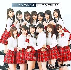 Brand New Morning / Jealousy Jealousy - Morning Musume.'17