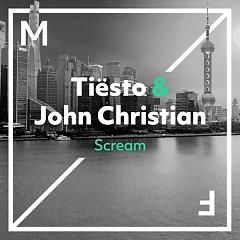 Scream (Single) - Tiesto, John Christian