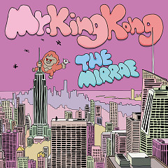 Mr.KingKong - The Mirraz