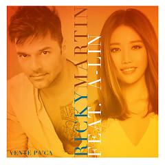 Vente Pa' Ca (Single) - Ricky Martin, A-Lin