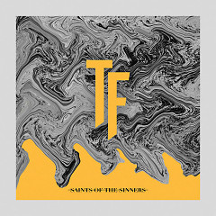 Saints Of The Sinners (Single)