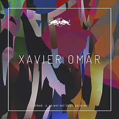 Afraid (Single) - Xavier Omar