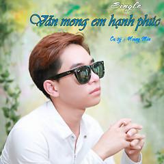 Vẫn Mong Em Hạnh Phúc (Single) - Hoàng Min