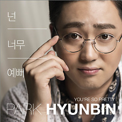 You Are So Pretty (Mini Album) - Park Hyun-Bin