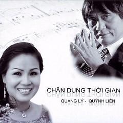 Chân Dung Thời Gian - Quang Lý,NSƯT Quỳnh Liên