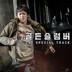 Golden Slumbers OST Special Track - Kang Seung Yoon, Lee Hi