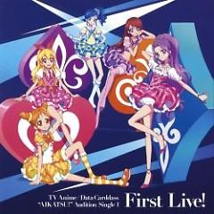 Aikatsu! Audition Single 1 - First Live!