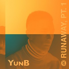 Runaway, Pt. 1 (Single) - YunB